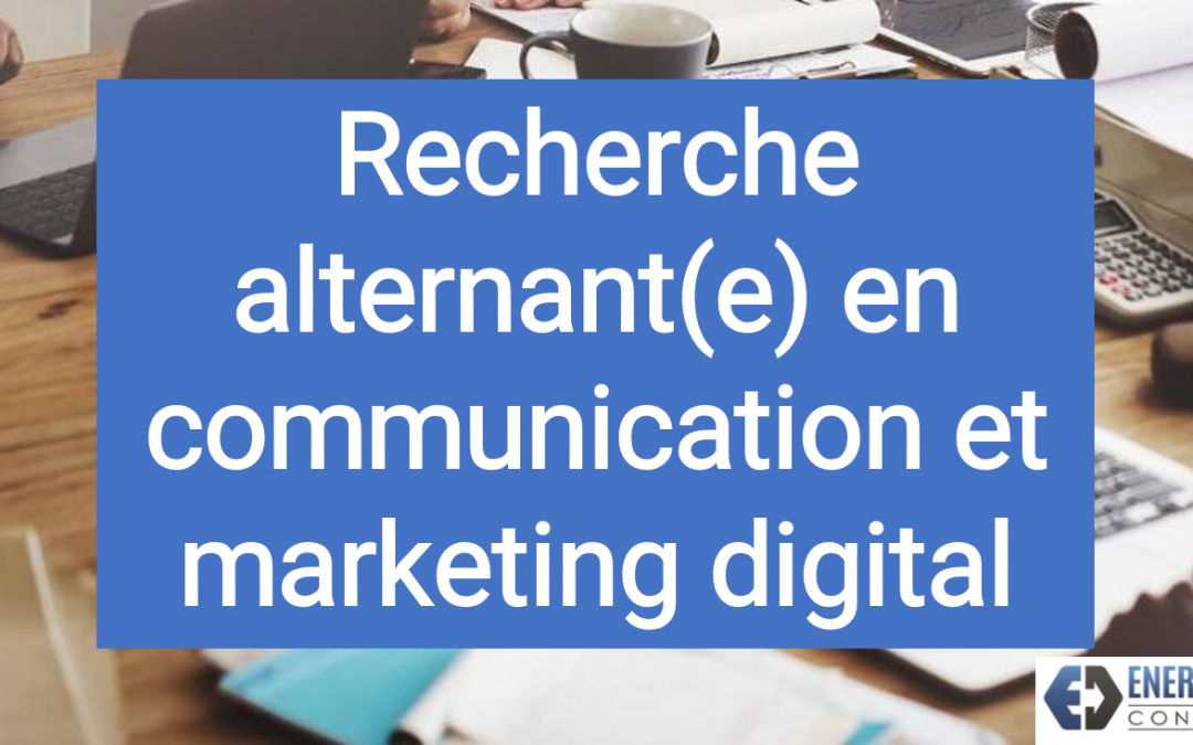 Offre d'alternance : Communication et marketing digital (H/F)